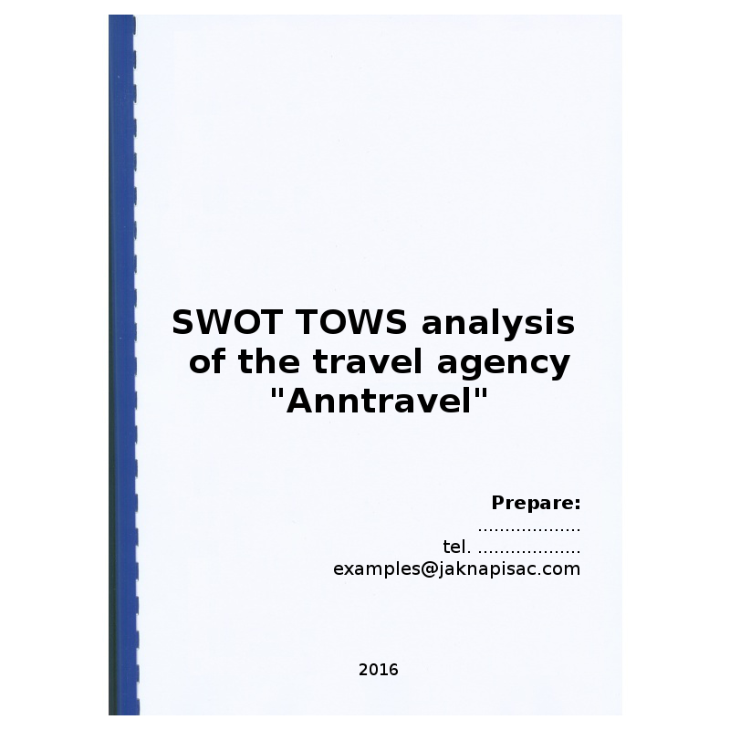 "SWOT TOWS analysis of the travel agency ""Anntravel"""